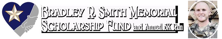 Bradley R. Smith Memorial Scholarship Fund